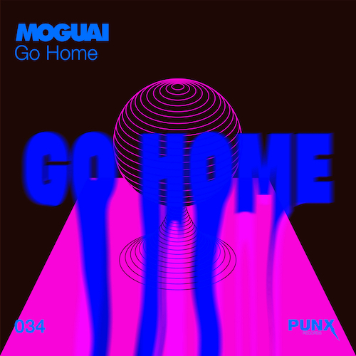 "MOGUAI ""Go Home"" (Single) VÖ: 10.09.21"