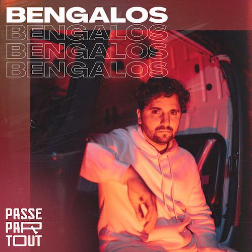 "PASSEPARTOUT ""Bengalos"" (Single) VÖ: 15.10.21"
